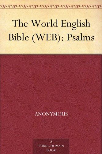 The World English Bible (WEB): Psalms (World English Bible Web)