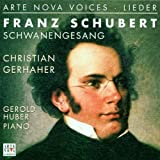 Schwanengesang And Other Songs (Gerhaher/Huber)
