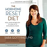 Image de The Hormone Reset Diet: Heal Your Metabolism to Lose Up to 15 Pounds in 21 Days