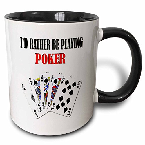 (3dRose 218708_4 Id Rather Be Playing Poker Funny Quote Popular Saying Two Tone Black Mug, 11 oz,)