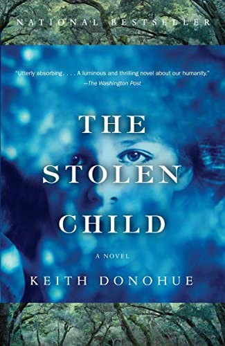 Read The Stolen Child By Keith Donohue