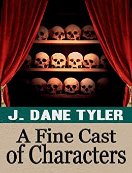 A Fine Cast of Characters: A Short Story Collection