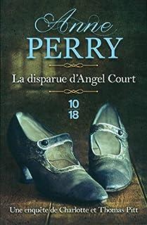 Les enquêtes de Thomas Pitt : La disparue d'Angel Court, Perry, Anne
