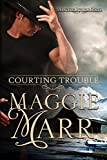 Courting Trouble by Maggie Marr front cover