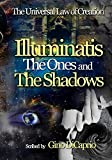 Illuminatis The Ones and The Shadows: Book III - Edited Edition (The Universal Law of Creation: Chronicles 3)