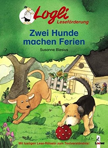 Logli Leseförderung: Zwei Hunde machen Ferien