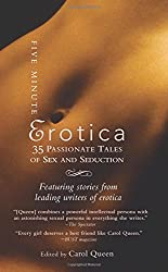 Five Minute Erotica: 35 Passionate Tales of Sex and Seduction