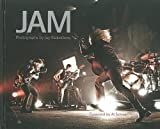 JAM: Photographs by Jay Blakesberg