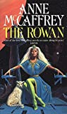 The Rowan (The Tower & Hive Sequence)