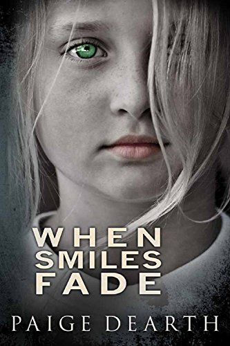 When Smiles Fade by Paige Dearth ebook deal
