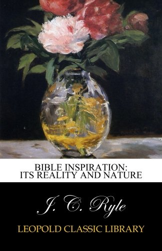 Download Bible inspiration: its reality and nature PDF