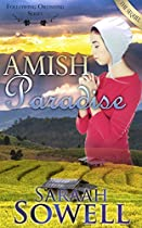 Amish Paradise - A Sequel (an Amish Romance Story) (following Ordnung Series)