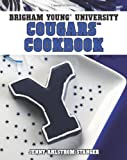 Brigham Young University Cougars Cookbook, Jenny Stanger, 1423607635