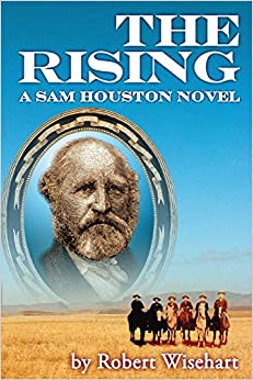 Book The Rising: A Novel about the Life of Sam Houston