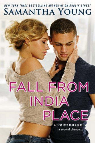Fall From India Place (On Dublin Street Book 4) (Four Street Light)