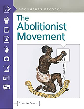 the abolitionist movement Antislavery utopiascommunitarian labor reform and the abolitionist movement  sean griffin (bio) this essay examines the relationship.