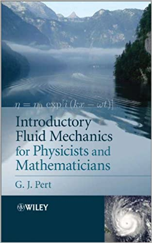 Free download Introductory Fluid Mechanics for Physicists and Mathematicians PDF