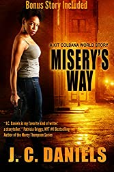 Misery's Way: A Kit Colbana World Story (English Edition)