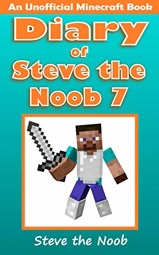 Infant Creeper Number (Diary of Steve the Noob 7 (An Unofficial Minecraft Book) (Minecraft Diary Steve the Noob Collection))