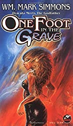 One Foot in the Grave (Halflife Chronicles Book 1)