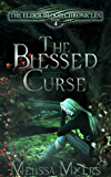 The Blessed Curse (The Elder Blood Chronicles Book 4)