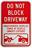 SmartSign 3M High Intensity Grade Reflective Sign, Legend''Do Not Block Driveway - Vehicle Towed'' with Graphic, 18'' high x 12'' wide, Red on White (Sticker only)