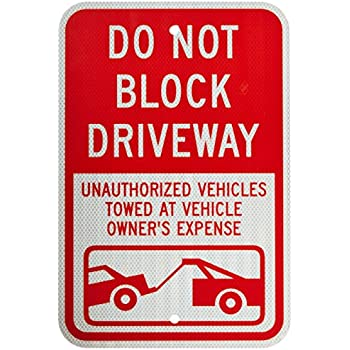 """SmartSign 3M High Intensity Grade Reflective Sign, Legend """"Do Not Block Driveway - Vehicle Towed"""" with Graphic, 18"""" high x 12"""" wide, Red on White (Sticker only)"""