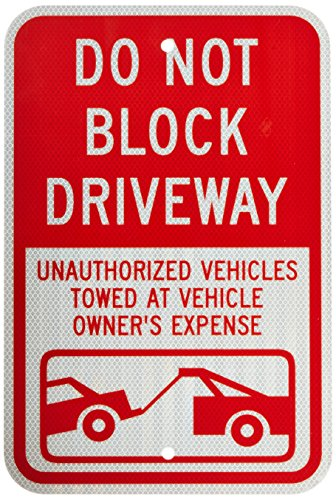 SmartSign 3M High Intensity Grade Reflective Sign, Legend''Do Not Block Driveway - Vehicle Towed'' with Graphic, 18'' high x 12'' wide, Red on White (Sticker only) by SmartSign by Lyle
