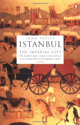 Istanbul, The Imperial City