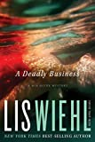 A Deadly Business, Lis Wiehl, 071801605X