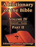 A Dictionary of the Bible, , 1410217299