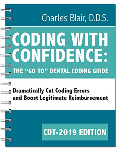 """Coding with Confidence - The """"Go To"""" Dental Coding Guide 2019 edition"""