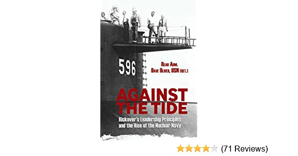 Amazon against the tide rickovers leadership principles and amazon against the tide rickovers leadership principles and the rise of the nuclear navy ebook dave oliver kindle store fandeluxe Images