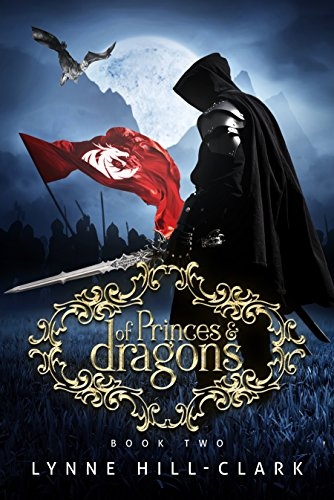 Of Princes and Dragons: Book Two (Lords and Commoners 2)
