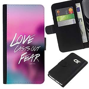 KLONGSHOP // Tirón de la caja Cartera de cuero con ranuras para tarjetas - BIBLIA amor echa Nuestro Miedo Juan 4:18 - Samsung Galaxy S6 EDGE //