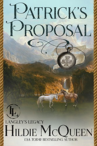 Patrick's Proposal (The Langley Legacy Book - Book Part Irish Tune