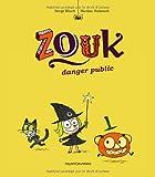 "Afficher ""Zouk n° 2 Danger public"""