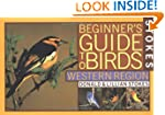 Stokes Beginner's Guide to Birds: Wes...
