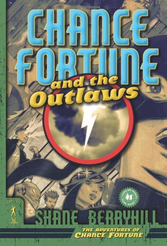 Chance Fortune and the Outlaws (The Adventures of Chance Fortune)