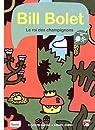 Bill Bolet : Le roi des champignons par Alzial