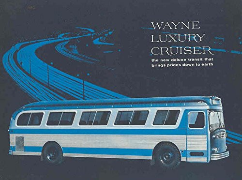 Cruiser Transit - 1961 Wayne Luxury Cruiser Intrcity Transit Bus Brochure