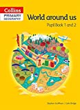 Collins Primary Geography Pupil Book 1 & 2 (Primary Geography)