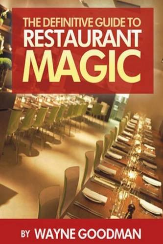 The Definitive Guide To Restaurant Magic