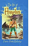 The Life of Angelus
