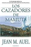 Los Cazadores de Mamuts, Jean M. Auel, 0743236041