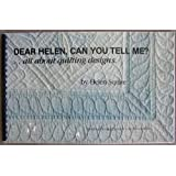 Dear Helen, Can You Tell Me?...All About Quilting Designs