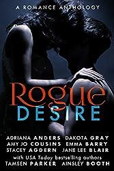 Rogue Desire: A Romance Anthology (The Rogue Series)