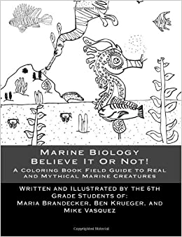 A Coloring Book Guide To Real And Mythical Marine Creatures Ms Maria Brandecker Mr Benjamin Krueger Michael Vasquez 9781481288668 Amazon