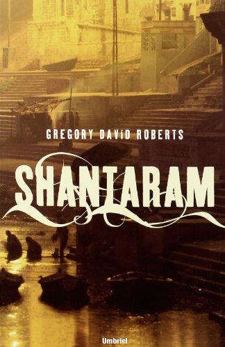 Shantaram (Spanish) (Spanish Edition)