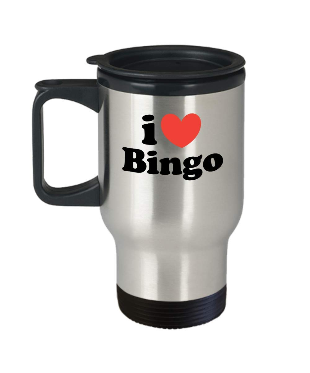 Funny Gift for Bingo Player Or Lover - I Love Bingo Father, Mother, Brother, Sister, Pastime, Lucky Number, Hobby, Christmas, Bingo Player Or Lover Travel Coffee Mug Tumbler Novelty Gifts